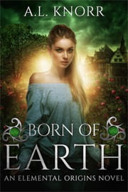 Young Adult Freebies: Born of Earth by A.L. Knorr