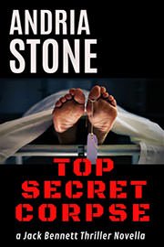 Thriller Freebies: Top Secret Corpse by Andria Stone