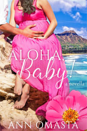 Contemporary Romance Freebies: Aloha, Baby! by Ann Omasta