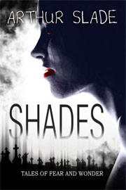 Fantasy (dark / urban / paranormal) Freebies: Shades by Arthur Slade