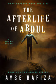 Horror Freebies: The Afterlife of Abdul by Ayse Hafiza