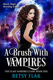 Fantasy (dark / urban / paranormal) Freebies: A Brush with Vampires (The Clan-Vampire Clash: Book One) by Betsy Flak