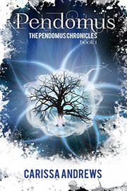 Young Adult Freebies: Pendomus (Book 1 of the Pendomus Chronicles) by Carissa Andrews