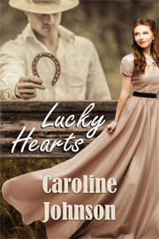 Historical Romance Freebies: Lucky Hearts by Caroline Johnson