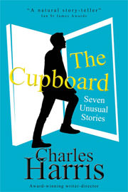 Literary Fiction Freebies: The Cupboard: Seven Unusual Stories by Charles Harris