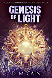 Fantasy (epic / high / low) Freebies: Genesis of Light by D.M. Cain