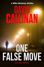 Thriller Freebies: One False Move by David Callinan