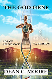 Science Fiction Freebies: The God Gene (YA Version) by Dean C. Moore