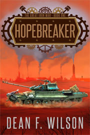 Science Fiction Freebies: Hopebreaker by Dean F. Wilson