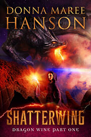 Fantasy (everything else) Freebies: Shatterwing by Donna Maree Hanson