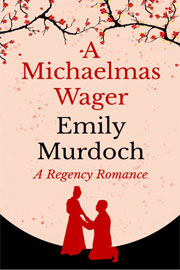Historical Romance Freebies: A Michaelmas Wager by Emily Murdoch