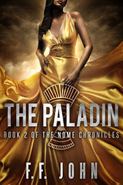 Young Adult Freebies: The Paladin, Book 2 of The Nome Chronicles by F. F. John