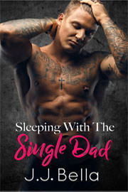 Contemporary Romance Freebies: Sleeping With The Single Dad by J.J. Bella