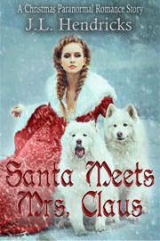 Paranormal Romance Freebies: Santa Meets Mrs. Claus by J.L. Hendricks