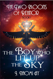 Science Fiction Freebies: The Boy who Lit up the Sky by J. Naomi Ay