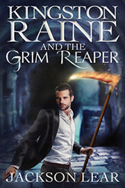 Fantasy (everything else) Freebies: Kingston Raine and the Grim Reaper by Jackson Lear