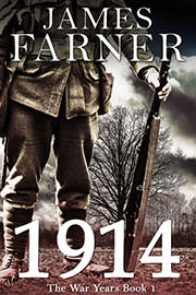 Historical Fiction Freebies: 1914 by James Farner