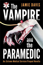 Fantasy (dark / urban / paranormal) Freebies: The Vampire and the Paramedic by Jamie Davis
