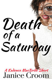 Mystery Freebies: Death of a Saturday by Janice Croom