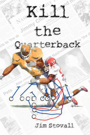Mystery Freebies: Kill the Quarterback by Jim Stovall