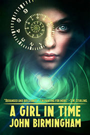 Science Fiction Freebies: A Girl in Time by John Birmingham