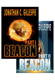 Science Fiction Freebies: Beacon Saga Serial - Parts I and II by Jonathan C. Gillespie