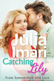 Romantic Comedy Freebies: Catching Lily by Julia Imari