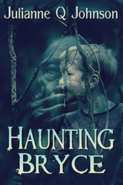 Supernatural Suspense Freebies: Haunting Bryce by Julianne Q Johnson