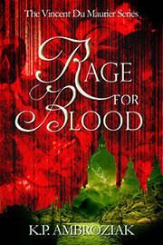 Fantasy (dark / urban / paranormal) Freebies: Rage For Blood by K. P. Ambroziak
