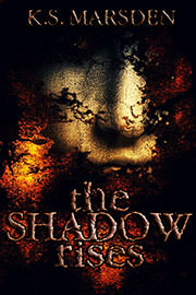 Fantasy (dark / urban / paranormal) Freebies: The Shadow Rises (Witch-Hunter #1) by K.S. Marsden