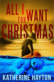 Mystery Freebies: All I Want for Christmas by Katherine Hayton