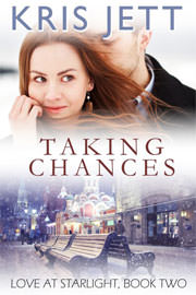 Contemporary Romance Freebies: Taking Chances, Love at Starlight, Book 2 by Kris Jett