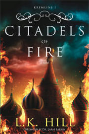 Historical Romance Freebies: Citadels of Fire by L.K. Hill