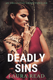 Romantic Suspense Freebies: Deadly Sins: an organized crime thriller by Laura Read