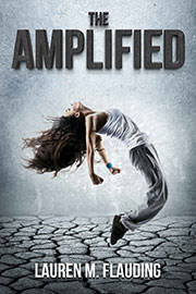 Young Adult Freebies: The Amplified by Lauren M. Flauding