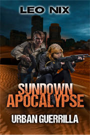 Action / Adventure Freebies: Sundown Apocalypse 2: Urban Guerrilla by Leo Nix