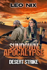 Action / Adventure Freebies: Sundown Apocalypse 4: Desert Strike by Leo Nix