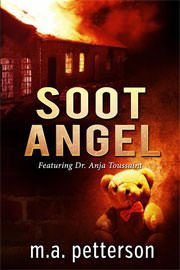 Thriller Freebies: Soot Angel by M.A. Petterson