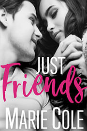 Contemporary Romance Freebies: Just Friends by Marie Cole