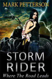 Action / Adventure Freebies: Storm Rider: Where the Road Leads by Mark Petterson