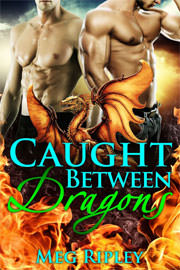 Paranormal Romance Freebies: Caught Between Dragons by Meg Ripley