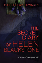 [379] Freebies: The Secret Diary of Helen Blackstone by Michele Pariza Wacek
