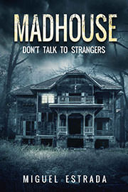 Horror Freebies: Madhouse by Miguel Estrada