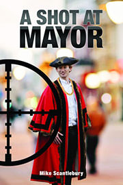 Mystery Freebies: A shot at Mayor by Mike Scantlebury