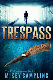 Supernatural Suspense Freebies: Trespass by Mikey Campling