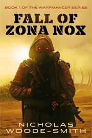 Science Fiction Freebies: Fall of Zona Nox by Nicholas Woode-Smith