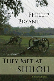 Historical Fiction Freebies: They Met at Shiloh by Phillip Bryant