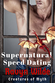 Paranormal Romance Freebies: Supernatural Speed Dating (Creatures of Myth) by Ravyn Wilde
