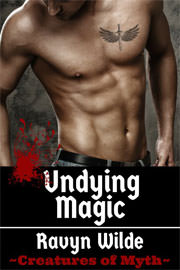 Fantasy (dark / urban / paranormal) Freebies: Undying Magic by Ravyn Wilde