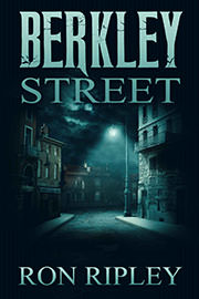 Horror Freebies: Berkley Street by Ron Ripley